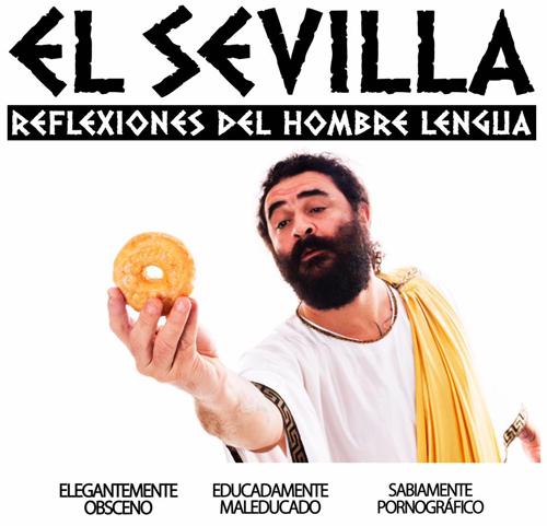 """Cartel El Sevilla. """"Reflexiones del hombre lengua"""""""